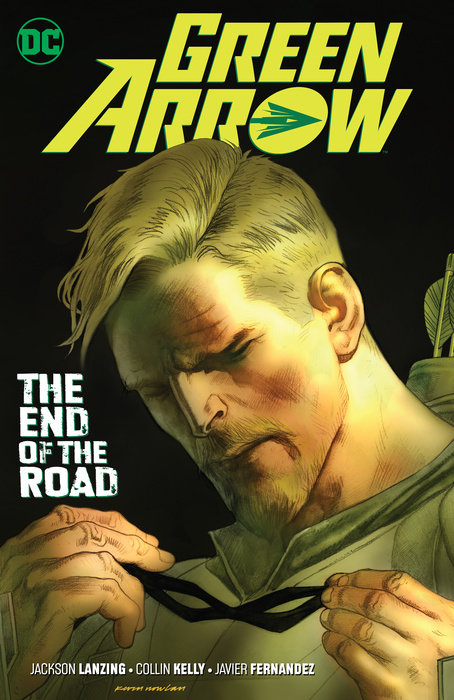 Green Arrow Vol. 8: The End of the Road