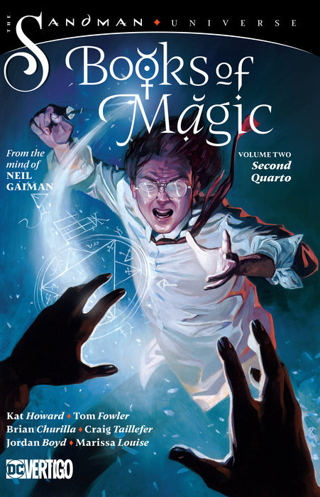 The Books of Magic Vol. 2: Second Quarto (The Sandman Universe)