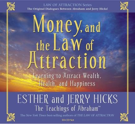 Money, and the Law of Attraction 8-CD set