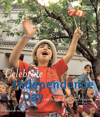 Holidays Around the World: Celebrate Independence Day