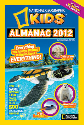 National Geographic Kids Almanac 2012 International edition