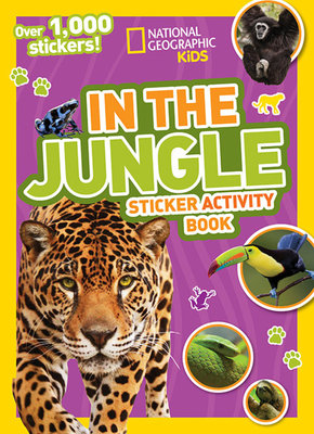 National Geographic Kids In the Jungle Sticker Activity Book