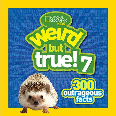 Weird But True 7