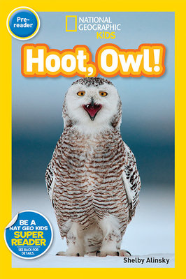 National Geographic Readers: Hoot, Owl!