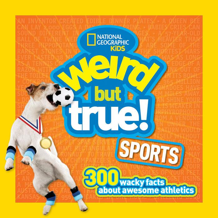 Weird But True Sports