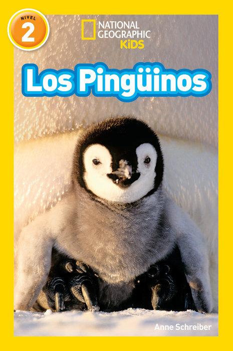 National Geographic Readers: Los Pingüinos (Penguins)