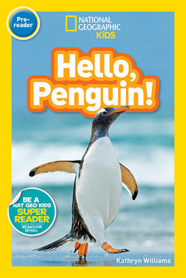 National Geographic Readers: Hello, Penguin! (Pre-reader)