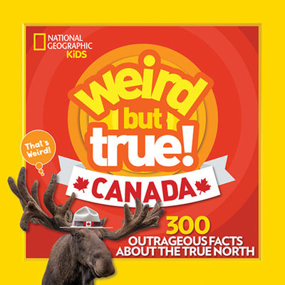 Weird But True Canada
