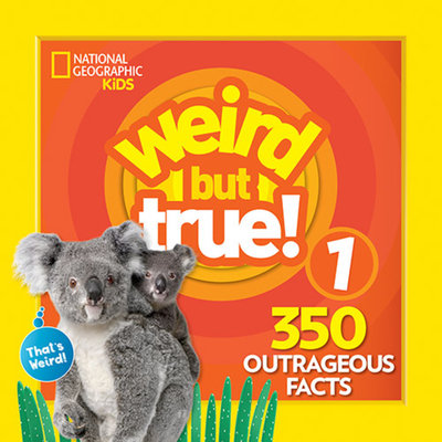 Weird But True 1: Expanded Edition