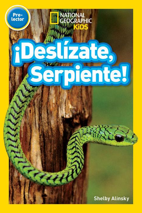 National Geographic Readers: ¡Deslízate, Serpiente! (Pre-reader)