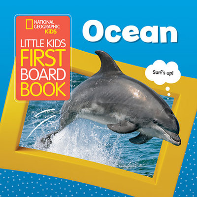 National Geographic Kids Little Kids First Board Book: Ocean