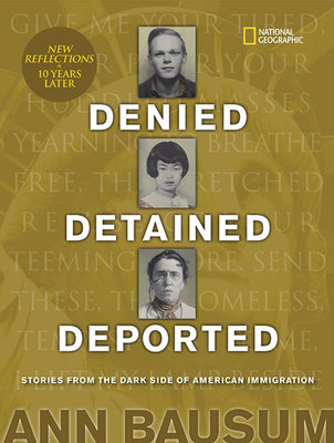 Denied, Detained, Deported (Updated)