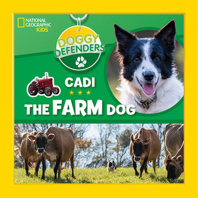 Doggy Defenders: Cadi the Farm Dog