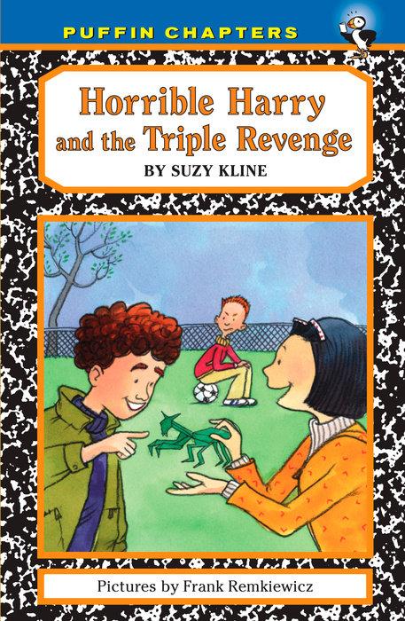 Horrible Harry and the Triple Revenge