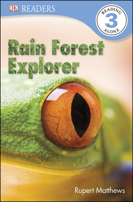 DK Readers L3: Rain Forest Explorer