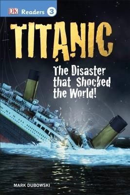 DK Readers L3: Titanic