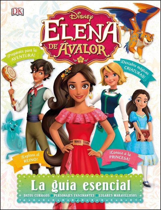 Disney Elena de Avalor La guia esencial