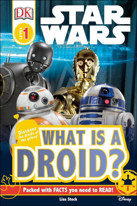 DK Readers L1: Star Wars : What is a Droid?
