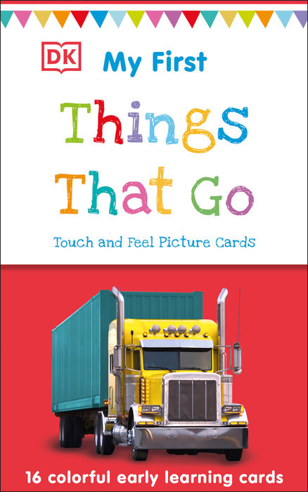 My First Touch & Feel Picture Cards: Things That Go