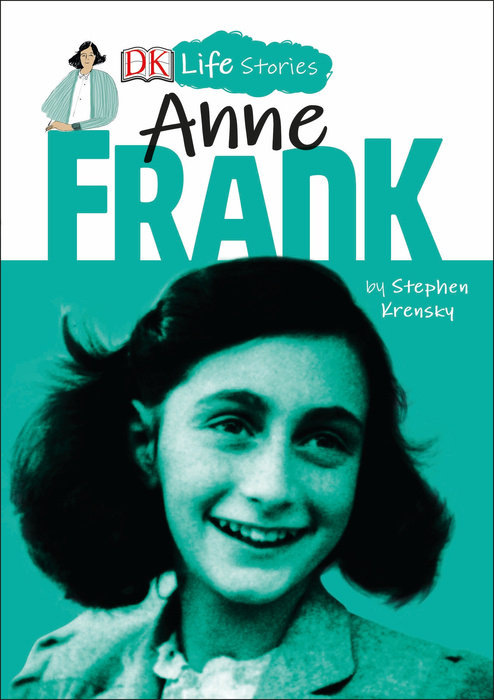 DK Life Stories: Anne Frank