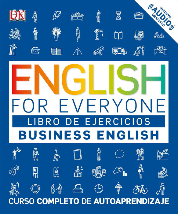 English for Everyone: Business English, Practice Book (Spanish Edition)