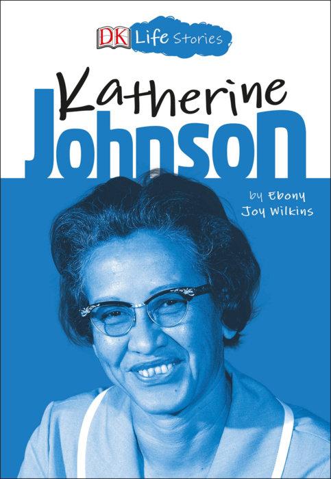 DK Life Stories: Katherine Johnson