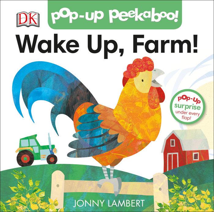 Pop-Up Peekaboo! Wake Up, Farm!