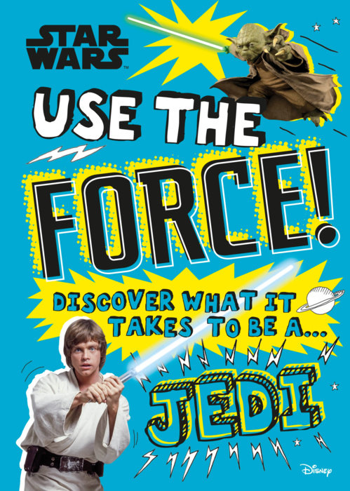 Star Wars Use the Force!  (Library Edition)