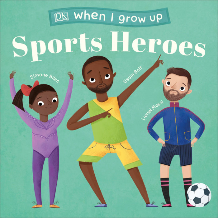 When I Grow Up...Sports Heroes