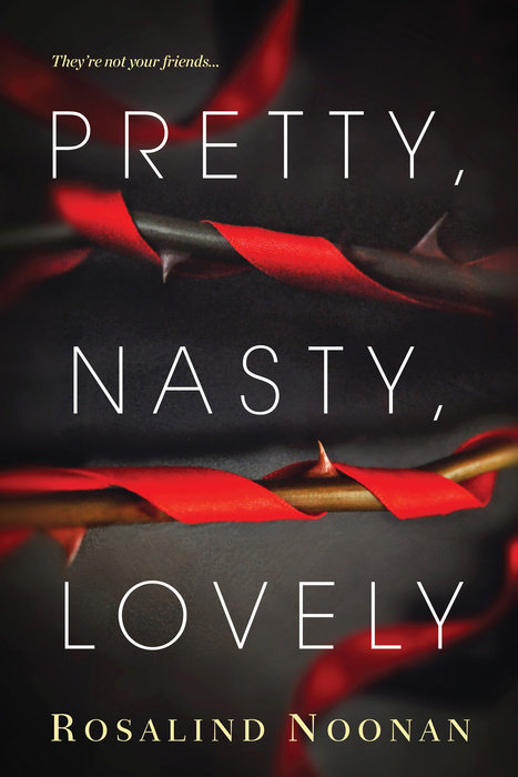 Pretty, Nasty, Lovely