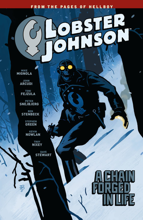 Lobster Johnson Volume 6: A Chain Forged in Life