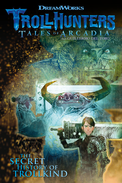 Trollhunters: Tales of Arcadia The Secret History of Trollkind