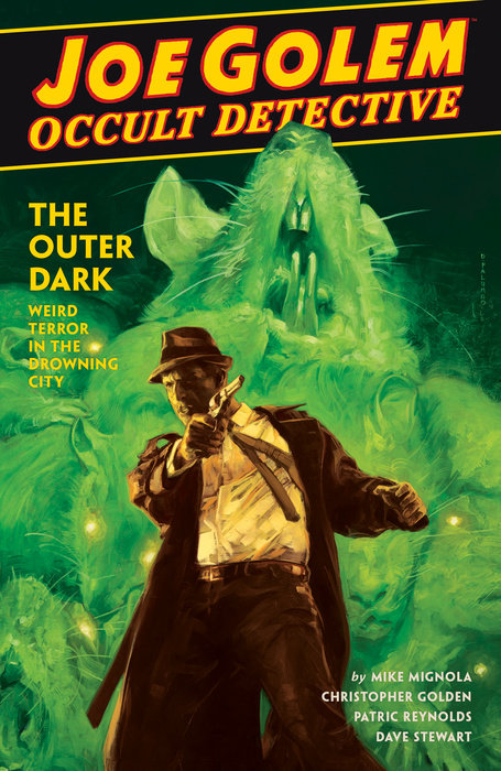 Joe Golem: Occult Detective Volume 2--The Outer Dark