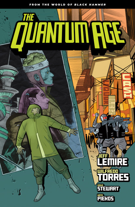 Quantum Age: From the World of Black Hammer Volume 1