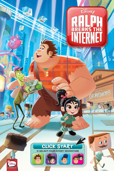 Disney Ralph Breaks the Internet: Click Start-- Select-Your-Story Adventure (Graphic Novel)