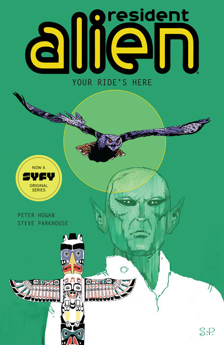 Resident Alien Volume 6: Your Ride's Here