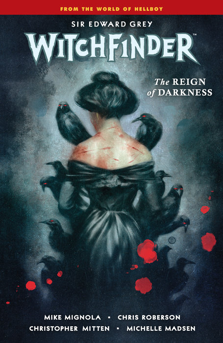 Witchfinder Volume 6: The Reign of Darkness