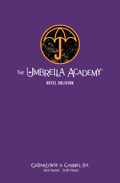 The Umbrella Academy Library Edition Volume 3: Hotel Oblivion