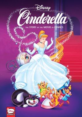 Disney Cinderella The Story Of The Movie In Comics By Regis Maine 9781506717371 Penguinrandomhouse Com Books