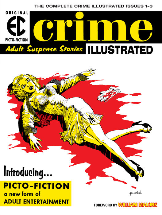 The EC Archives: Crime Illustrated