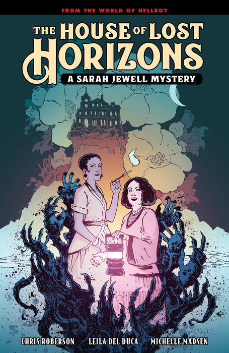 The House of Lost Horizons: A Sarah Jewell Mystery