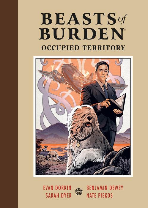 Beasts of Burden: Occupied Territory