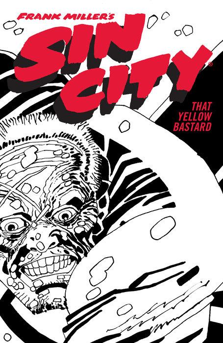 Frank Miller's Sin City Volume 4: That Yellow Bastard (Fourth Edition)