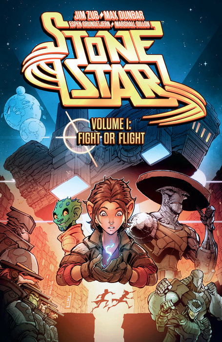 Stone Star Volume 1: Fight or Flight