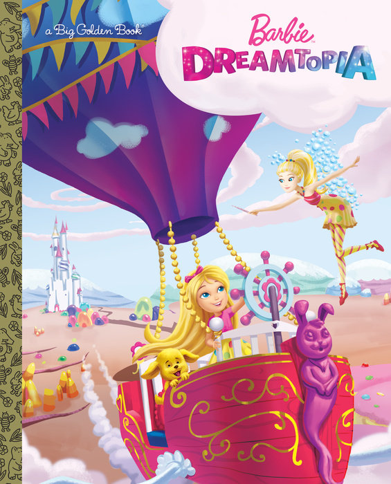 Barbie Dreamtopia Big Golden Book (Barbie Dreamtopia)