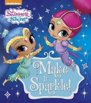 Make It Sparkle! (Shimmer and Shine)
