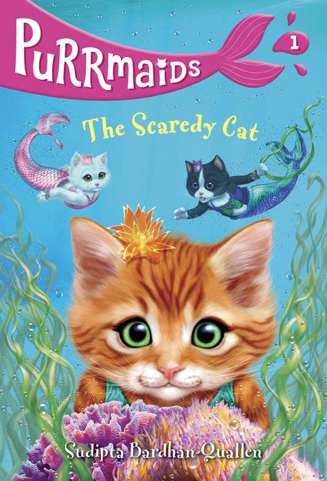 Purrmaids #1: The Scaredy Cat