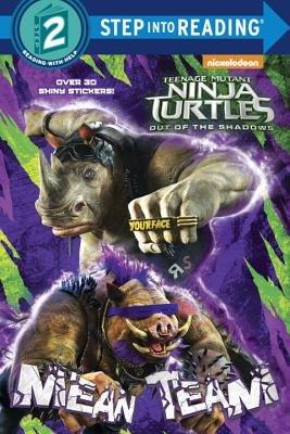 Mean Team (Teenage Mutant Ninja Turtles: Out of the Shadows)