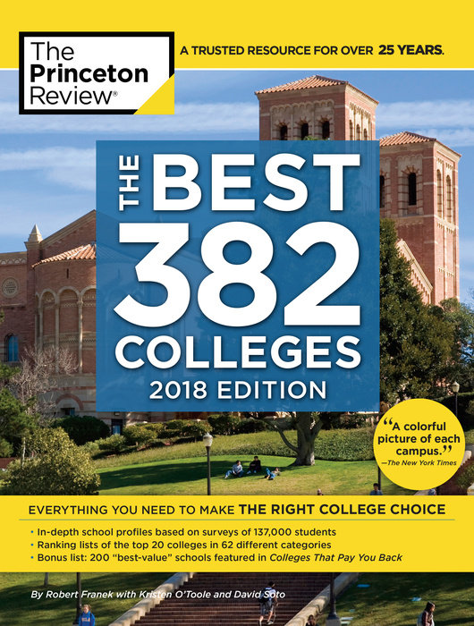 The Best 382 Colleges, 2018 Edition