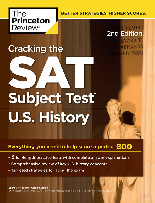 Cracking the SAT Subject Test in U.S. History, 2nd Edition